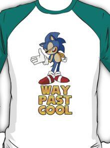 Way Past Cool T-Shirt