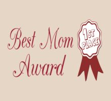 Best Mom Award (1st Place) by coolfuntees