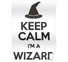 Keep Calm I'm A Wizard Poster