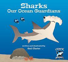 Sharks –Our Ocean Guardians by David Clarke
