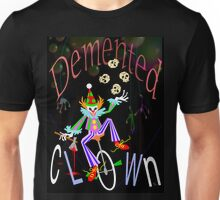 Demented Clown T Unisex T-Shirt