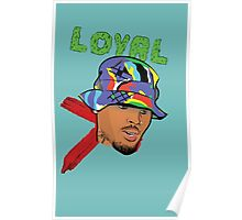 Chris Brown Loyal Poster