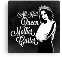 All Hail Queen Mother Carter (White) Canvas Print