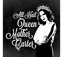 All Hail Queen Mother Carter (White) Photographic Print