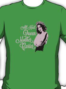 All Hail Queen Mother Carter (Pink) T-Shirt
