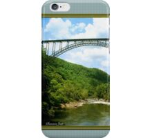 The Bridge Over New River Gorge iPhone Case/Skin