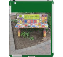 """Power of KINDNESS"" - Tiled Bench iPad Case/Skin"
