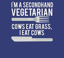 Im A Secondhand Vegetarian Unisex T-Shirt