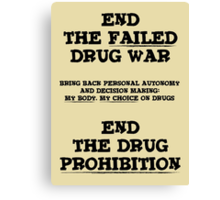 End the Prohibition Canvas Print