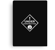 Under Construction - T-Shirts & Hoodies Canvas Print