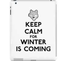 Keep Calm Winter Is Coming iPad Case/Skin