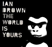 Ian Brown - The World is not enough by RecklessTimes