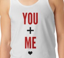 You And Me <3 Tank Top
