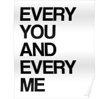 Every me and every you Poster