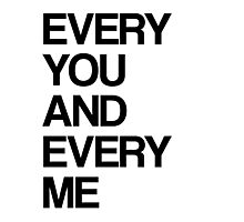 Every me and every you Photographic Print