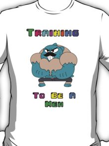 Training To Be A Men  T-Shirt