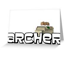 "Archer - Milton ""Except for you Milton"" Greeting Card"