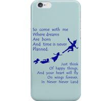 Peter Pan Quote - Disney Neverland iPhone Case/Skin
