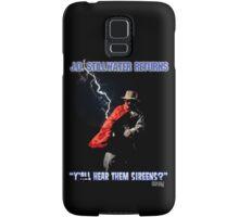 Y'all Hear Them Sireens? Samsung Galaxy Case/Skin