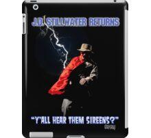 Y'all Hear Them Sireens? iPad Case/Skin