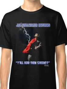 Y'all Hear Them Sireens? Classic T-Shirt