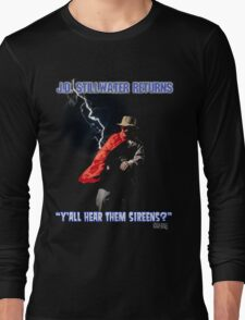 Y'all Hear Them Sireens? Long Sleeve T-Shirt