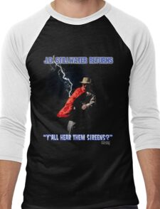 Y'all Hear Them Sireens? Men's Baseball ¾ T-Shirt