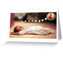 The dream he will have for most of his life. Greeting Card