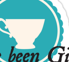 You've Been Gilmored Sticker