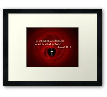 You Will Find Me Framed Print