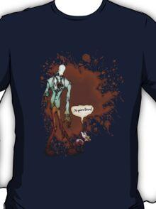 hungy... T-Shirt