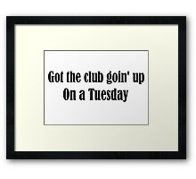 Tuesday Lyrics Highlight Framed Print