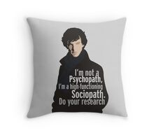 Sherlock - Psychopath/ Sociopath Throw Pillow