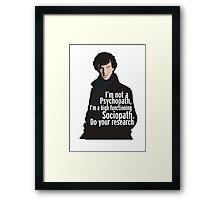 Sherlock - Psychopath/ Sociopath Framed Print