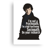 Sherlock - Psychopath/ Sociopath Canvas Print