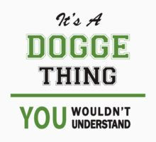 It's a DOGGE thing, you wouldn't understand !! by itsmine
