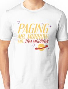 Mr. Morrow Unisex T-Shirt