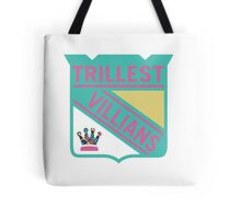 Trillest Villians -NY Tote Bag