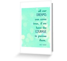 Dreams & Courage Greeting Card