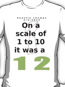 Seattle 12th man 2/2/2014 T-Shirt