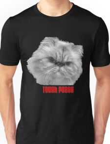 Tough Pussy Unisex T-Shirt
