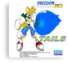 Freedom Fighter 2K3 Tails Canvas Print