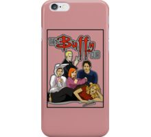 The Buffy Club iPhone Case/Skin