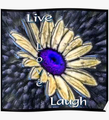Live, Love, Laugh Poster