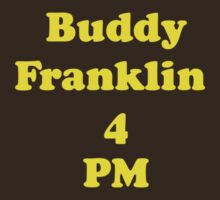 Buddy for PM by FootyTeeGuy