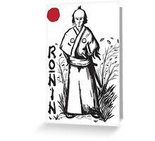 Ronin Greeting Card