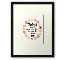 Dave Matthews Band Celebrate Quote Framed Print