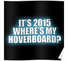 Where's My Hoverboard? Poster