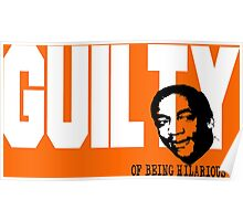 Bill Cosby is Guilty of Being Hilarious Poster
