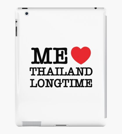 ME LOVE THAILAND LONGTIME iPad Case/Skin